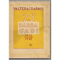 """Grāmata """"Valtera un Rapas A/S 25 Darba gadi"""""""