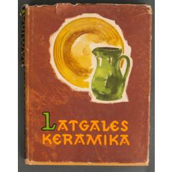 """Grāmata """"Latgales keramika"""""""