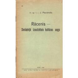 """Grāmata""""Rācenis-Senlatvijā izaudzēts kultūras augs"""""""