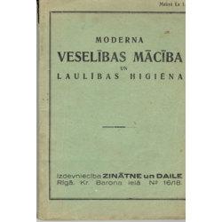 """Grāmata""""Moderna Veselības Mācība un Laulības higiēna"""""""