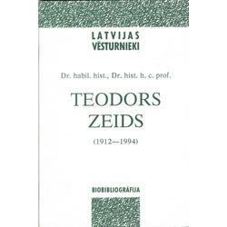 Latvijas vēsturnieki, Teodors Zeids