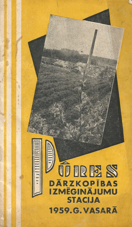 Pūres Dārzkopības izmēģinājumu stacija 1959.g. (Ceļvedis)