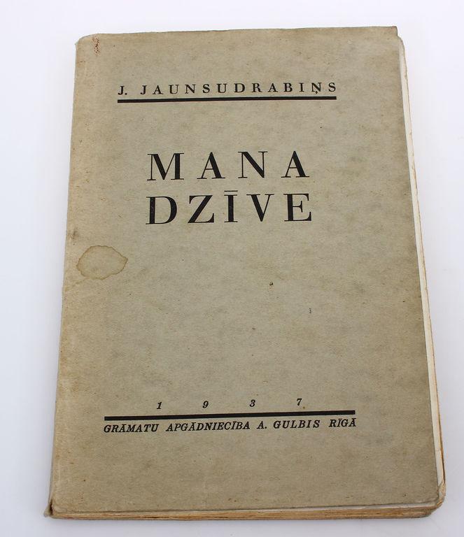 Jānis Jaunsudrabiņš, Mana dzīve