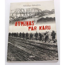 Nikolajs Ņikuļins, Atmiņas par karu