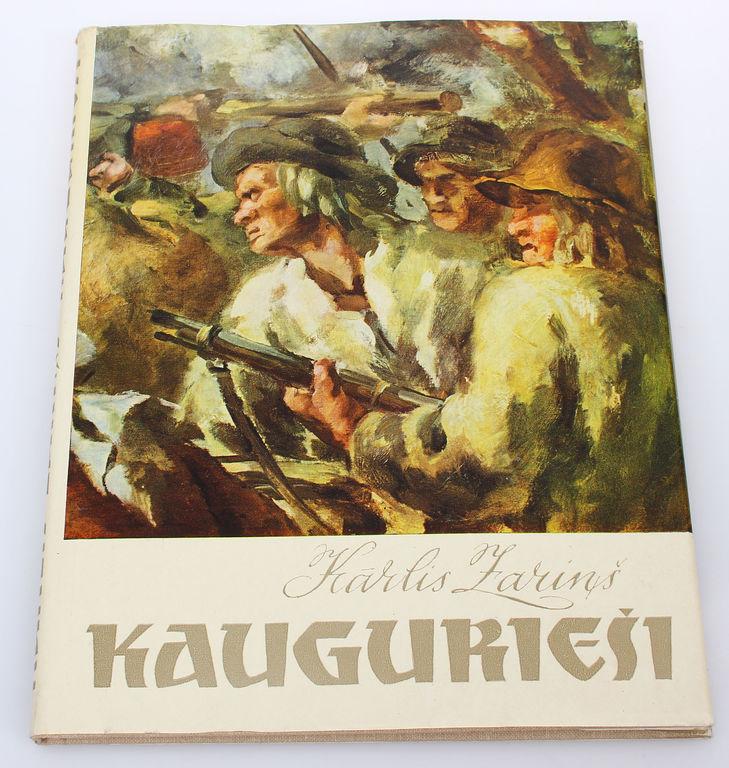 Kārlis Zariņš, Kaugurieši(romāns)