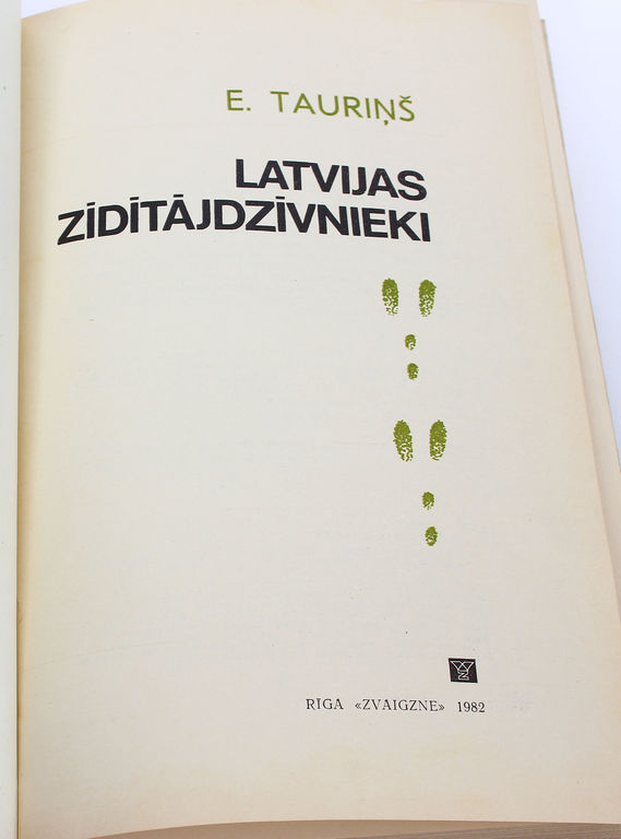 E.Tauriņš, LAtvijas zīdītājdzīvnieki
