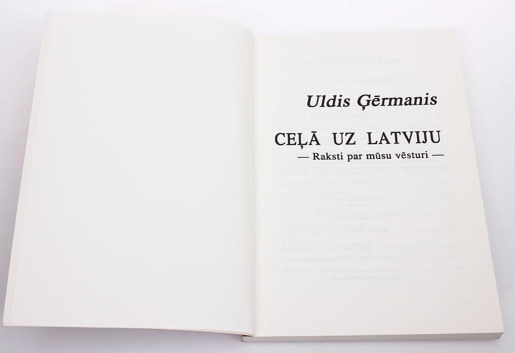 Uldis Ģēŗmanis, Ceļā uz Latviju(raksti par mūsu vēsturi)