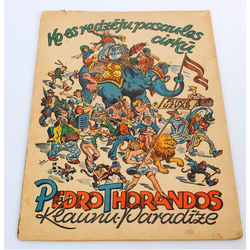 Ko es redzēju pasaules cirkū(klaunu paradīze), Pedro Thorandos