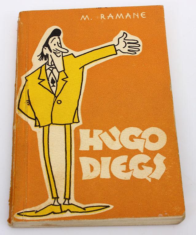 M.Ramane, Hugo Diegs