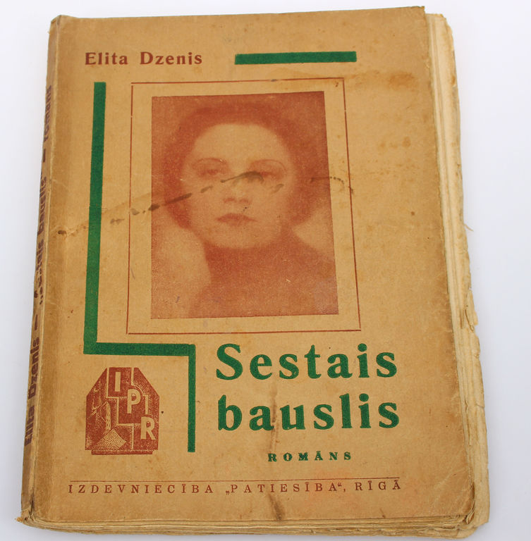 Elita Dzenis, Sestais bauslis(romāns)