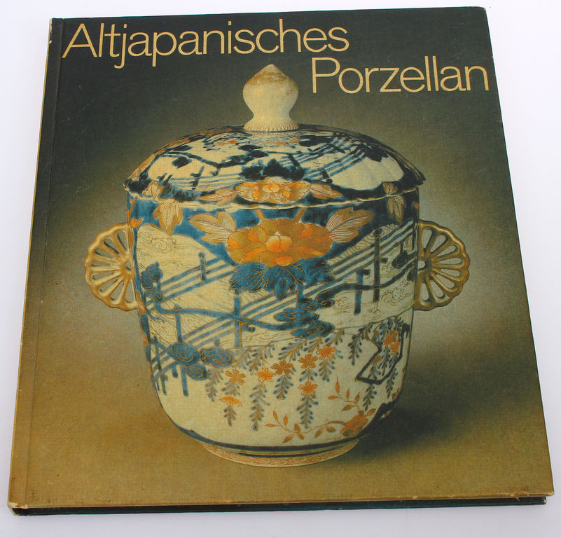 Friedrich Reichel, Altjapanisches Porzellan