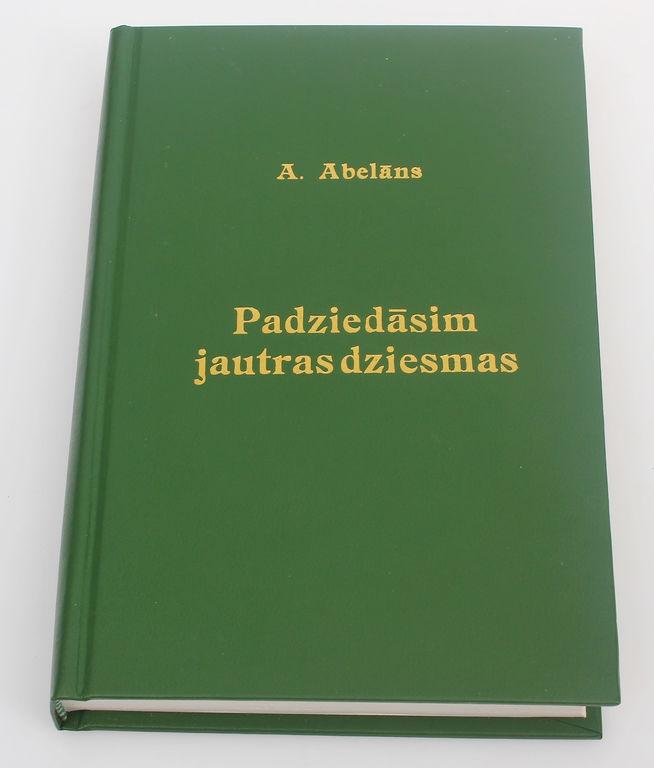 A.Abelāns, Padziedāsim jautras dziesmas