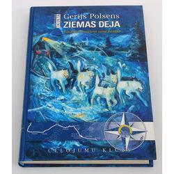 Gerijs Polsens, Ziemas deja(Pārdrošs brauciens suņu pajūgā)