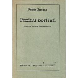 Pēteris Ērmanis, Paziņu portreti (Literatūras atminas un raksturojumi)