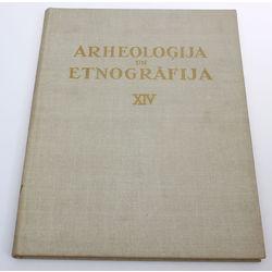 Archeoloģija un etnogrāfija XIV