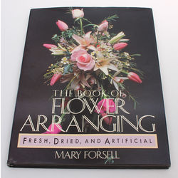 Mary Forsell, The book of flower arranging