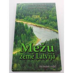 Imants Ziedonis un Rimants Ziedonis, Mežu zeme Latvijā