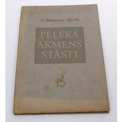 E.Birznieks-Upītis, Pelēkā akmens stāsti