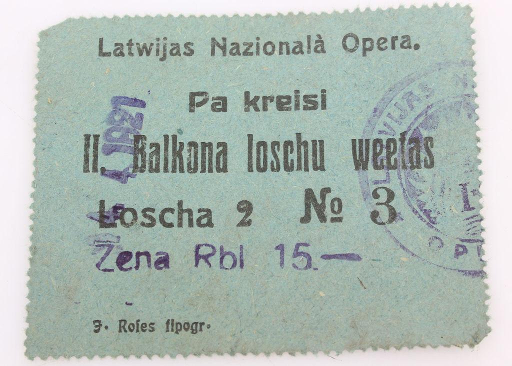 Biļete. Latvijas Nacionālā opera