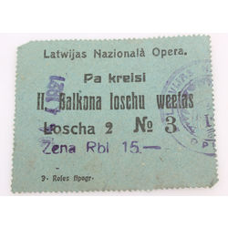 Ticket. Latvian National Opera