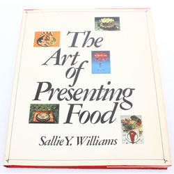The art of presenting food, Sallie Y.Williams    .