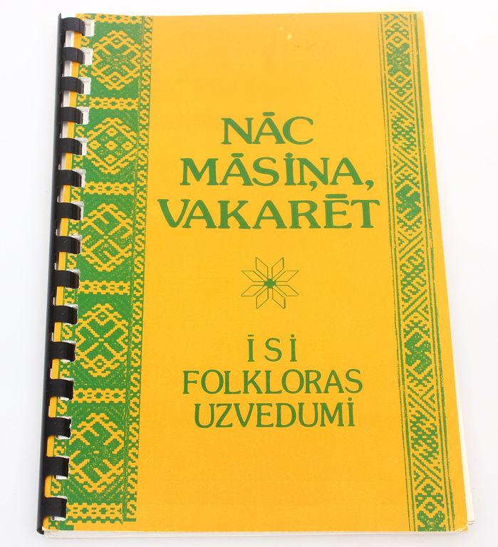 Nāc māsiņa vakarēt(latviešu folkloras uzvedumu izlase)