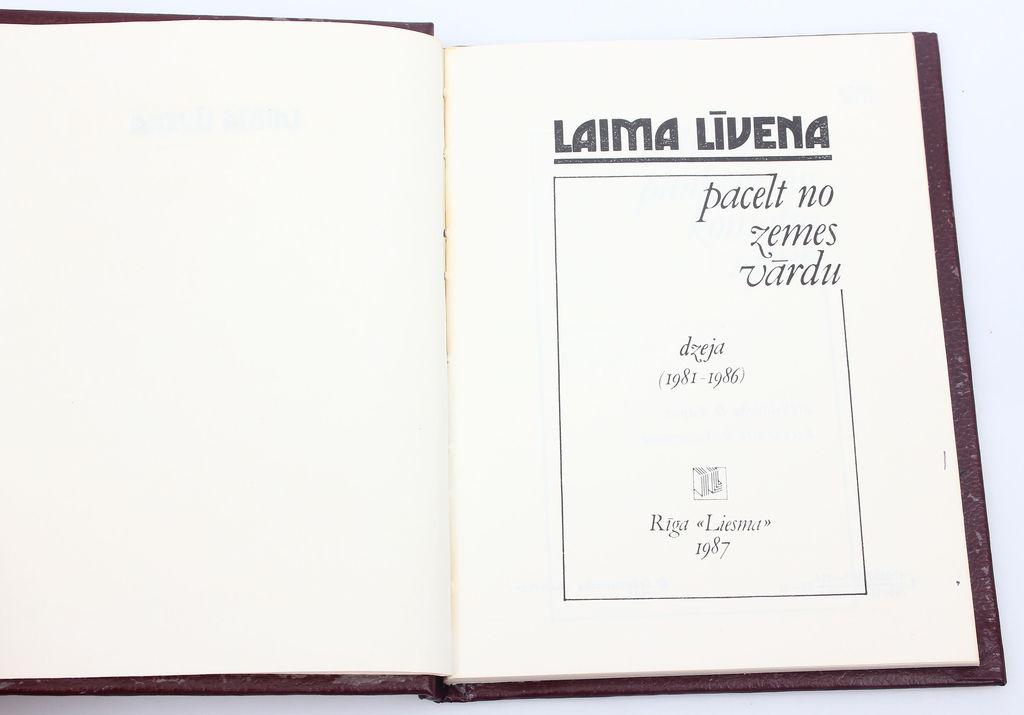 Laima Līvena, Pacelt no zemes vārdu(dzeja) ar autores autogrāfu