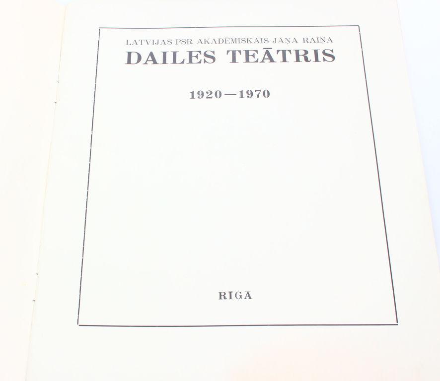 Latvijas PSR Akadēmiskais Jāņa Raiņa Dailes teātris 1920-1970