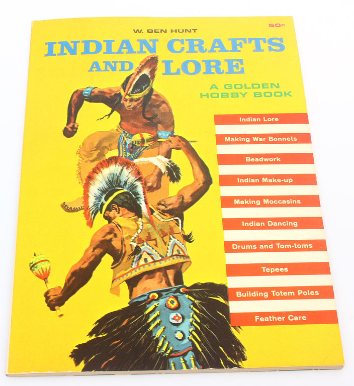 W.Ben Hunt, Indian Crafts and lore