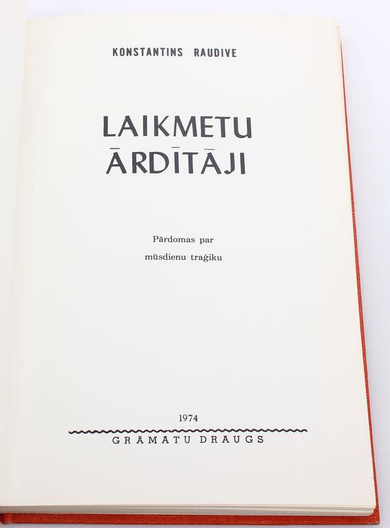 Konstantins Raudive, Laikmetu ārdītāji