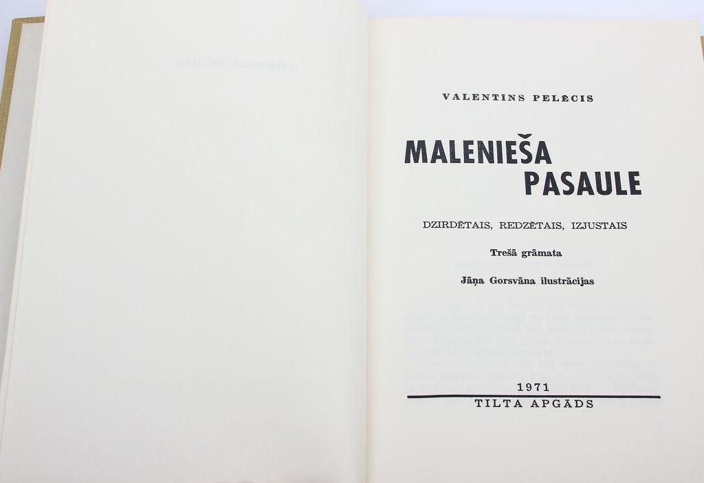 Valentīns Pelēcis, Malenieša pasaule