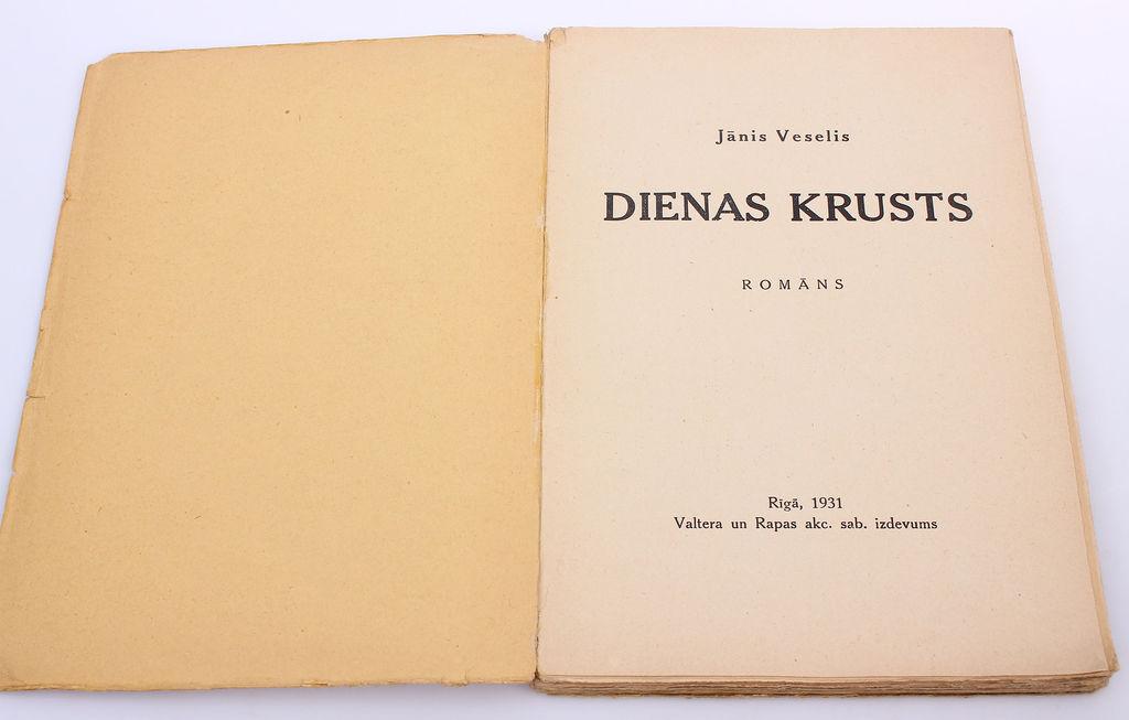 Jānis Veselis, Dienas krusts(romāns)