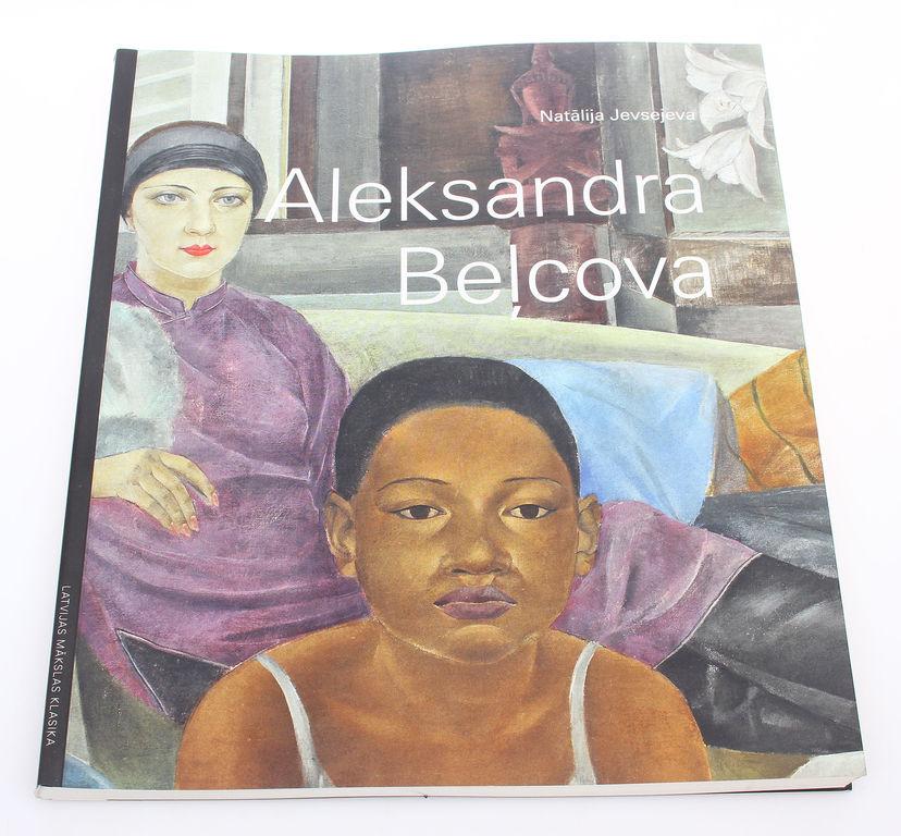 Natālija Jevsejeva, Aleksandra Beļcova