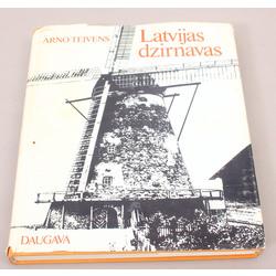 Arno Teivens, ''Latvijas dzirnavas''
