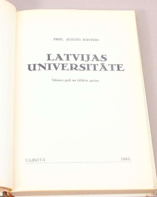 Prof. Augusts Raisters, Latvijas Universitāte