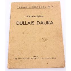 Sudrabu Edžus, Dullais Dauka