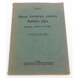 I.Sleinis, Mūsu kaimiņu valstis un Baltijas jūra