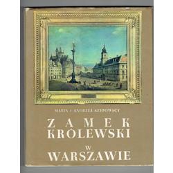 Maria i Andrzej Szypowscy, Zamek Krolewski w Warszawie