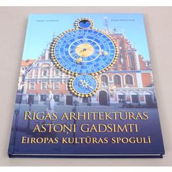 Ojārs Spārītis un Jānis Krastiņš, Rīgas arhitektūras astoņi gadsimti Eiropas kultūras spogulī