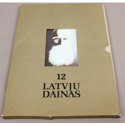 12 Latvju dainas (12 mazas ainiņas no latvju tautas dzīvības)