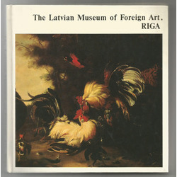 The Latvian Museum of Foreign Art, Riga