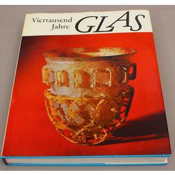 Viertausen  Jahre Glas(Četrsimt gadi stiklam)