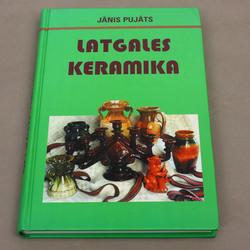 Jānis   Pujāts, Latgales keramika