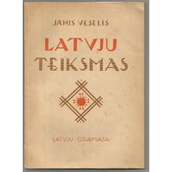 J.Veselis, Latvju Teiksmas, (ar N.Strunkes ilustrācijām)