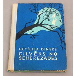 Cecīlija Dinere, Cilvēks no Šeherezādes(romāns) ar autora autogrāfu