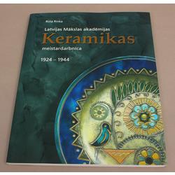 Ruta Rinka, Latvijas Mākslas akadēmijas Keramikas meistardarbnīca 1924-1944