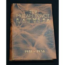 Tev mūžam dzīvot Latvija(1918-1938)