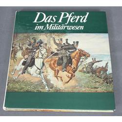 Karlheinz Gless, Das Pferd im Militarwesen(Zirgs militāristikā)