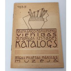 Neatkarīgo mākslinieku vienības 31.mākslas izstādes katalogs