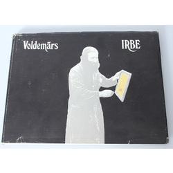 Волдемарс Ирбе - воспоминания, идеи, наблюдения, истории, факты